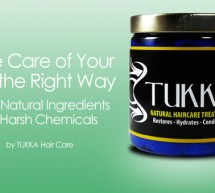 Natural Hair Care Product: Tukka Natural Hair Treatment