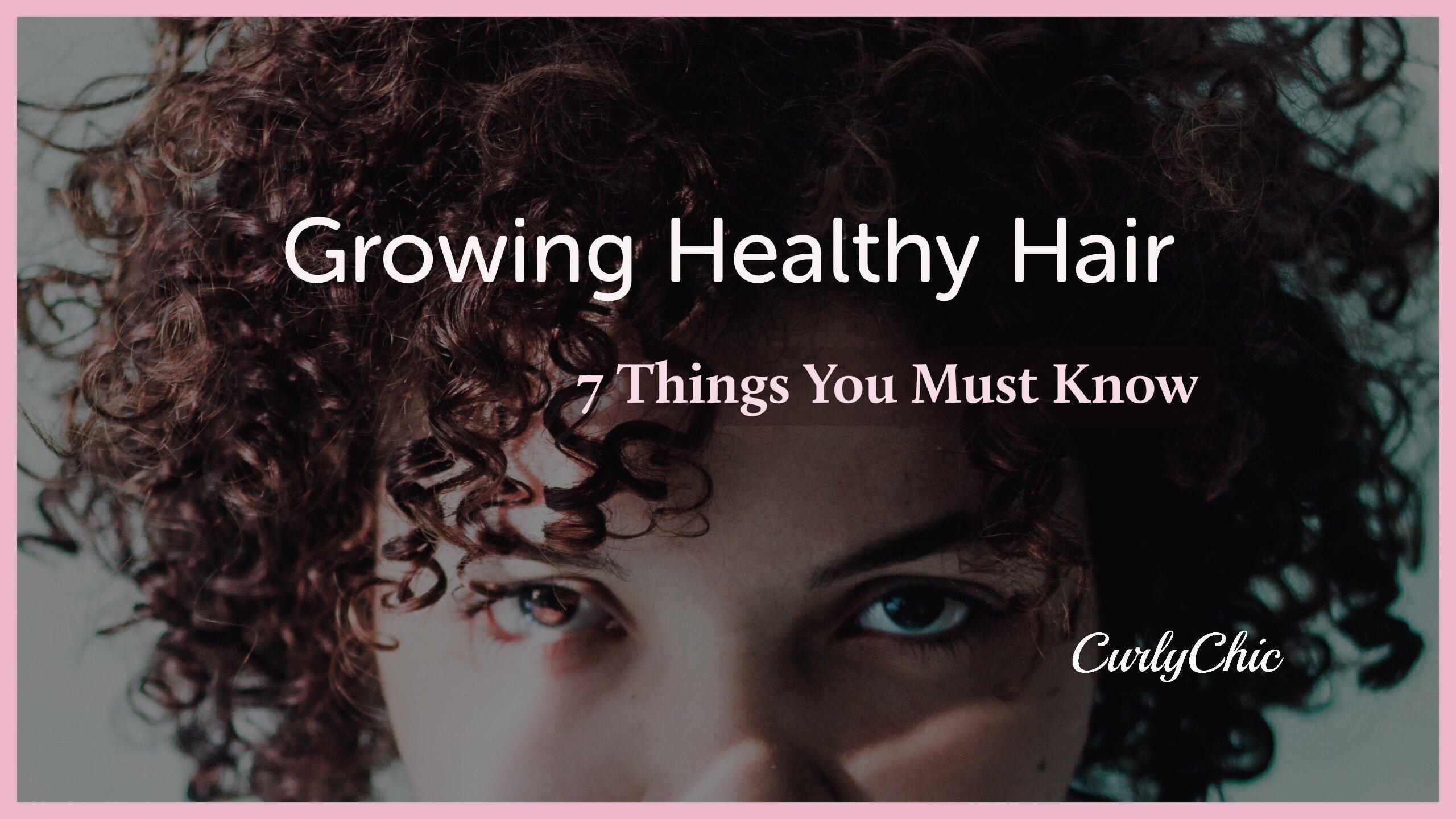 Growing healthy hair